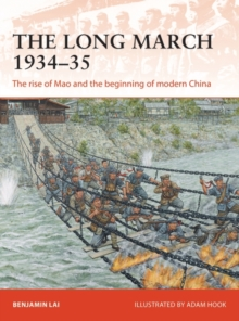 The Long March 1934 35 : The rise of Mao and the beginning of modern China, EPUB eBook
