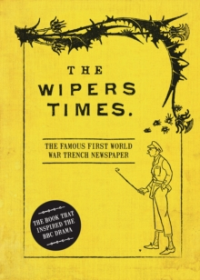 The WIPERS TIMES, Hardback Book