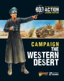 Bolt Action: Campaign: The Western Desert, Paperback / softback Book