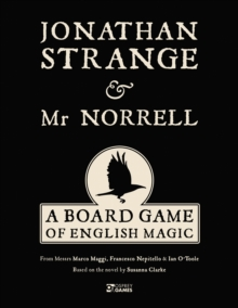 Jonathan Strange & Mr Norrell : A Board Game of English Magic, Game Book