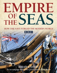 Empire of the Seas : How the navy forged the modern world, EPUB eBook