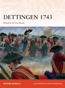 Dettingen 1743 : Miracle on the Main, Paperback / softback Book