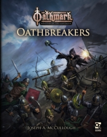 Oathmark: Oathbreakers, Paperback / softback Book
