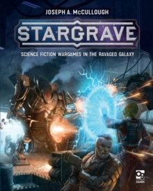 Stargrave : Science Fiction Wargames in the Ravaged Galaxy, EPUB eBook
