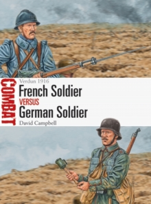 French Soldier vs German Soldier : Verdun 1916, Paperback / softback Book