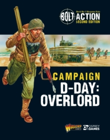 Bolt Action: Campaign: D-Day: Overlord, Paperback / softback Book