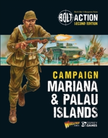 Bolt Action: Campaign: Mariana & Palau Islands, Paperback / softback Book
