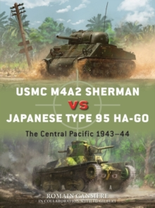 USMC M4A2 Sherman vs Japanese Type 95 Ha-Go : The Central Pacific 1943-44, Paperback / softback Book