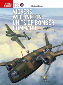 Vickers Wellington Units of Bomber Command, Paperback / softback Book