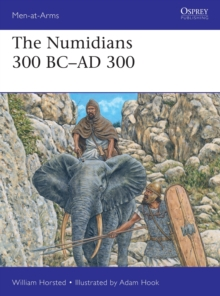 The Numidians 300 BC-AD 300, Paperback / softback Book