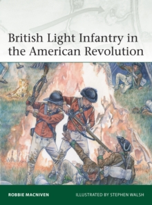 British Light Infantry in the American Revolution, Paperback / softback Book