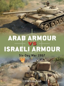 Arab Armour vs Israeli Armour : Six-Day War 1967, Paperback / softback Book