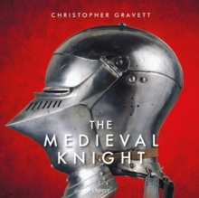 The Medieval Knight, Hardback Book