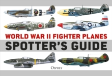 World War II Fighter Planes Spotter's Guide, EPUB eBook
