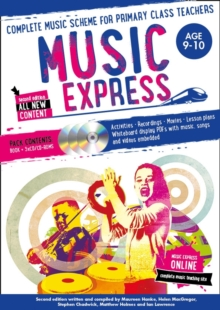 Music Express: Age 9-10 (Book + 3CDs + DVD-ROM) : Complete Music Scheme for Primary Class Teachers, Paperback Book