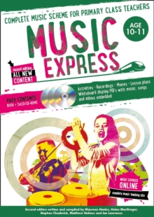 Music Express: Age 10-11 (Book + 3CDs + DVD-ROM) : Complete Music Scheme for Primary Class Teachers, Paperback Book