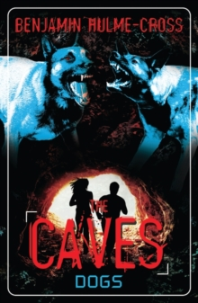 The Caves: Dogs : The Caves 2, Paperback Book