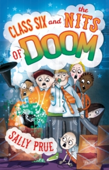 Class Six and the Nits of Doom, Paperback / softback Book
