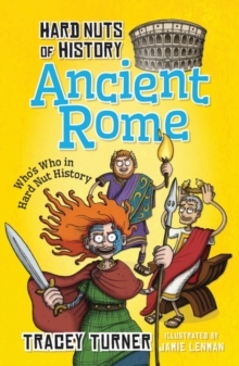 Hard Nuts of History: Ancient Rome, Paperback / softback Book