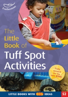 The Little Book of Tuff Spot Activities : Little Books with Big Ideas (52), Paperback / softback Book