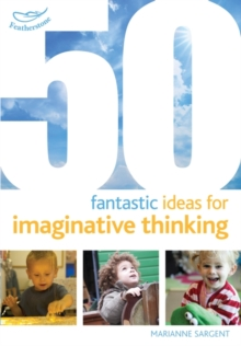 50 Fantastic Ideas for Imaginative Thinking, Paperback Book