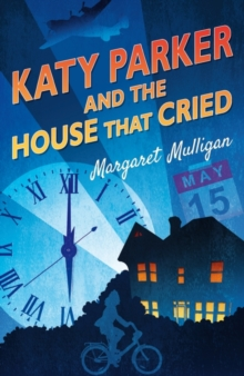 Katy Parker and the House That Cried, Paperback Book
