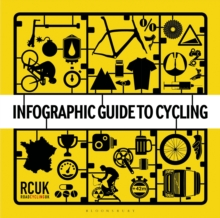 Infographic Guide to Cycling, Hardback Book