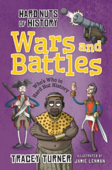 Hard Nuts of History: Wars and Battles, Paperback / softback Book
