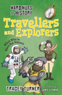 Hard Nuts of History: Travellers and Explorers, Paperback Book