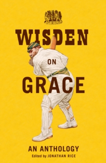 Wisden on Grace : An Anthology, EPUB eBook