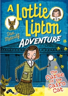 The Curse of the Cairo Cat A Lottie Lipton Adventure, Paperback / softback Book