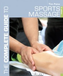 Complete Guide to Sports Massage, The, Paperback Book