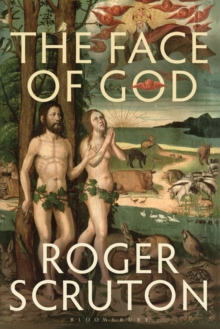 The Face of God : The Gifford Lectures, Paperback / softback Book