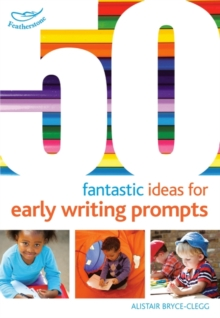 50 Fantastic Ideas for Early Writing Prompts, Paperback / softback Book