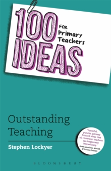 100 Ideas for Primary Teachers: Outstanding Teaching, Paperback Book