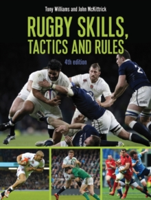Rugby Skills, Tactics and Rules, Paperback / softback Book