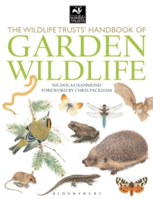 The Wildlife Trusts Handbook Of Garden Wildlife, Paperback / softback Book