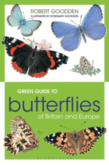 Green Guide to Butterflies of Britain and Europe, Paperback Book