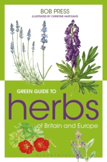 Green Guide to Herbs of Britain and Europe, Paperback Book