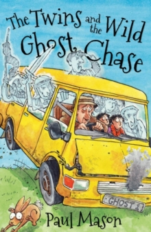 The Twins and the Wild Ghost Chase, Paperback / softback Book
