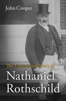 The Unexpected Story of Nathaniel Rothschild, Hardback Book