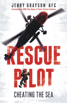 Rescue Pilot : Cheating the Sea, Hardback Book
