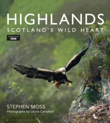 Highlands - Scotland's Wild Heart, Hardback Book