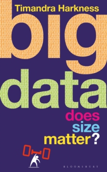 Big Data : Does Size Matter?, Paperback Book