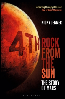 4th Rock from the Sun : The Story of Mars, Paperback / softback Book
