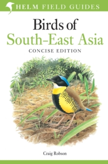 Birds of South-East Asia : Concise Edition, Paperback Book