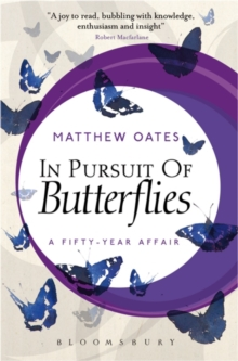 In Pursuit of Butterflies : A Fifty-year Affair, Paperback / softback Book