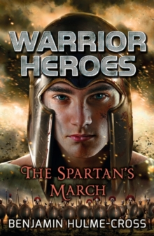 Warrior Heroes: The Spartan's March, Paperback Book
