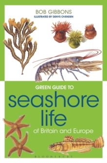 Green Guide to Seashore Life Of Britain And Europe, Paperback / softback Book