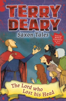 Saxon Tales: The Lord Who Lost His Head, Paperback Book
